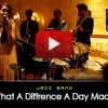 What A Diffrence A Day Made - Jazz Band