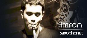 imran - saxophonist - kryptonite entertainment