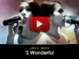 S wonderful-  Jazz Band Video from Kryptonite Entertainment