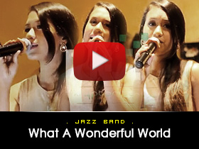 What a wonderful world -  Jazz Band Video from Kryptonite Entertainment