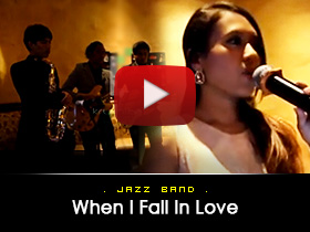 When i fall in love -  Jazz Band Video from Kryptonite Entertainment